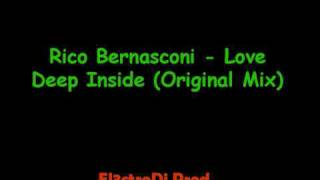 Rico Bernasconi - Love Deep Inside (Original Mix)