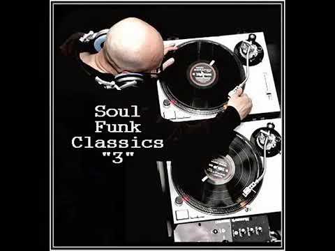 Dj ''S'' - Soul - Funk Classics Mix ''3''