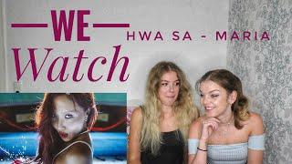 Baixar We Watch: Hwa Sa - Maria