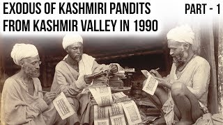 Exodus of Kashmiri Pandits from J&K in 1990, Find out what happened in Kashmir 29 years ago? Part 1