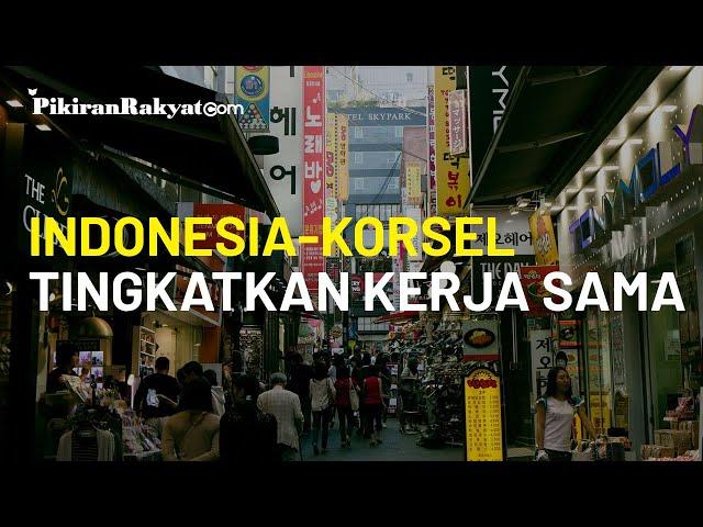 Tingkatkan Kerja Sama di Sektor Bisnis dan Industri, Indonesia Jalin Kemitraan dengan Korea Selatan