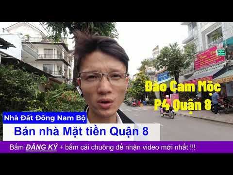 Video nhà bán Mặt tiền đường Đào Cam Mộc phường 4 Quận 8 giá rẻ, gần chợ Phạm Thế Hiển, qua Quận 5 1 phút