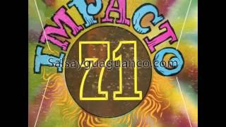 Impacto 71 - La vida