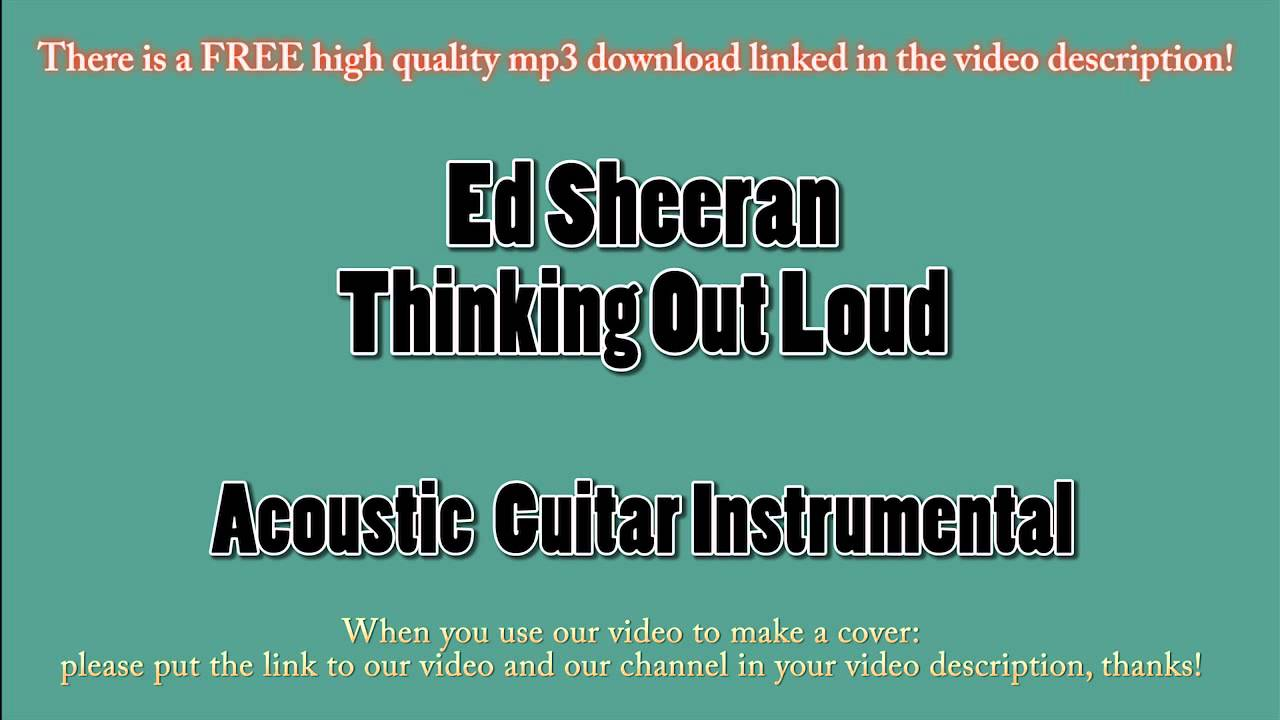 ed sheeran thinking out loud acoustic guitar instrumental karaoke youtube. Black Bedroom Furniture Sets. Home Design Ideas