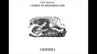 Moomins Audiobook: Comet In Moominland - Chapter 3/12