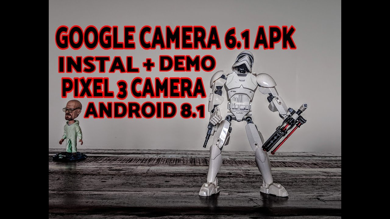 How To Instal Pixel 3 Camera APK; Google Camera 6.1 APK (Android 8.1 Oreo & Above)  #Smartphone #Android