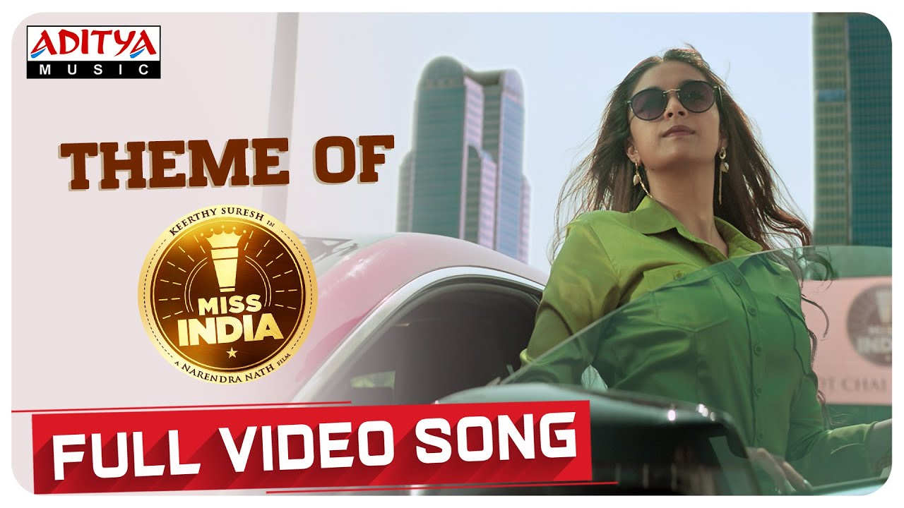 Theme of Miss India Full Video Song   Keerthy Suresh   Narendra Nath   Thaman S