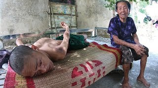 Con trai khuyết tật 41 năm, cha già tai biến nằm một chỗ, mẹ gồng gánh lo từng bữa cơm