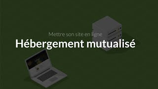 Mettre son site en ligne (1/4) : Héberger son site