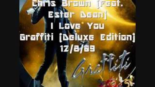 Chris Brown (Feat. Ester Dean) I Love You
