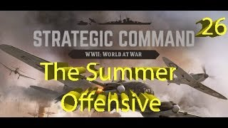 Strategic Command: WWII World at War - The 1942 Summer Offensive - Part 26