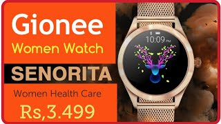 Gionee Smartwatch Senorita | full Review⚡WomenHealth Care⚡ Feature ! Price
