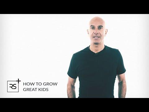 How To Grow Great Kids | Robin Sharma