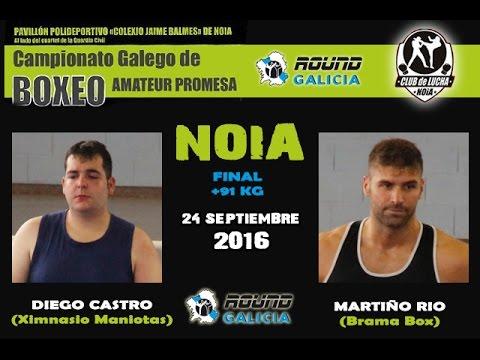 NOIA PROMESAS 09/16 Diego Castro (Maniotas) -vs- Martiño Rio (Brama Box)