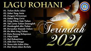 Lagu Rohani Terindah 2021 Penyemangat Hidup Untuk Memulai Aktifitas Bersyukur Kepada Allah