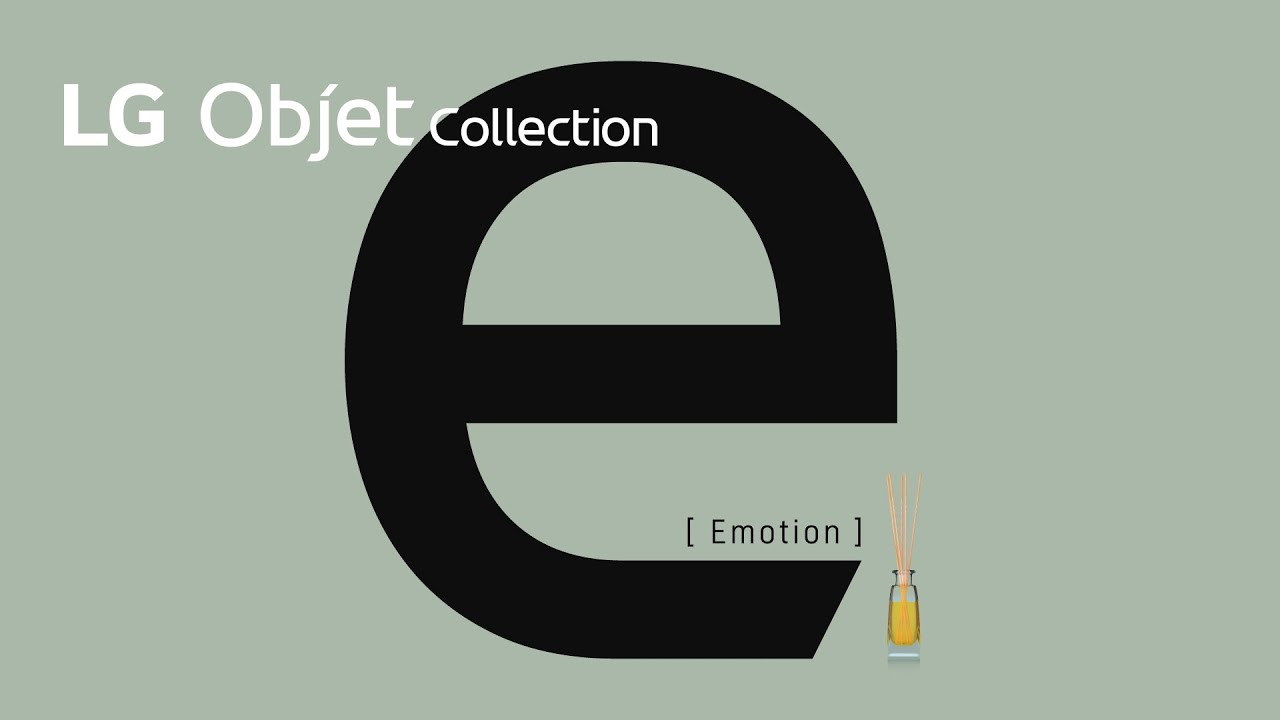 LG Objet Collection - Emotion 편