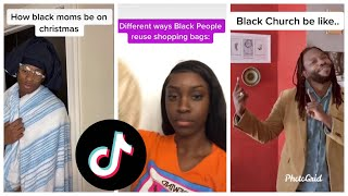 TIK TOKS ONLY BLACK PEOPLE WILL FIND FUNNY #5
