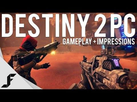 DESTINY 2 PC - Gameplay and Impressions