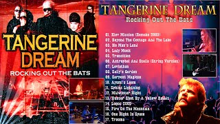 Tangerine Dream - Rocking Out The Bats