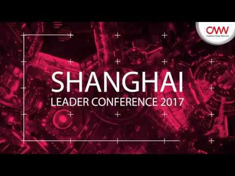 CMN Shanghai Leader Conference 2017 - Trailer