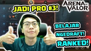 Download Video Jadi Pro #3! EJGaming Main Ranked Ga Bisa Serius!  Belajar Draft Pick YUK! - Arena of Valor MP3 3GP MP4
