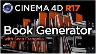 Cinema 4D R17 - Book Generator Overview & Tutorial - Sean Frangella