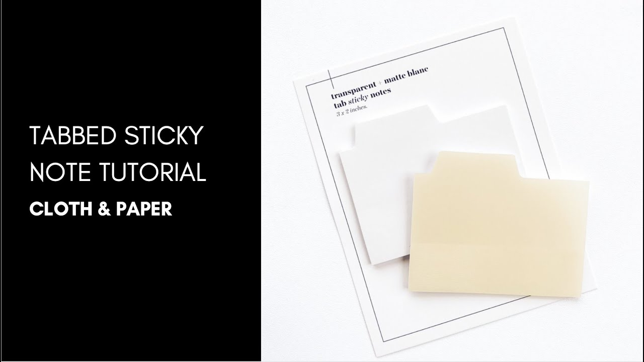 Printing on Our Tabbed Sticky Notes + FREEBIE  | Cloth & Paper
