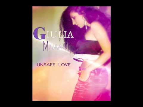 Giulia Mihai - Unsafe  Love
