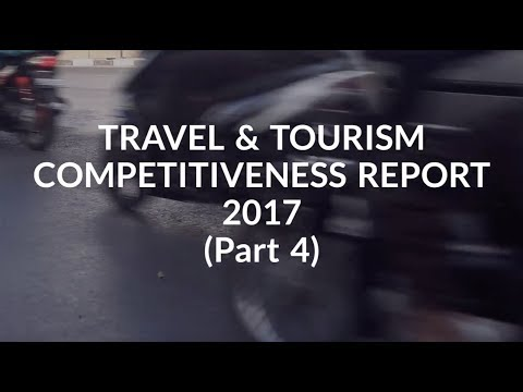 Travel & Tourism Competitiveness Report 2017_Part 4: Air Transport; Ground & Port Infra