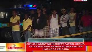 BT: Civilian agent ng Highway Patrol Group, patay matapos barilin