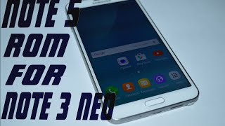 Note 5 rom on galaxy note 3 neo sm-n750 install