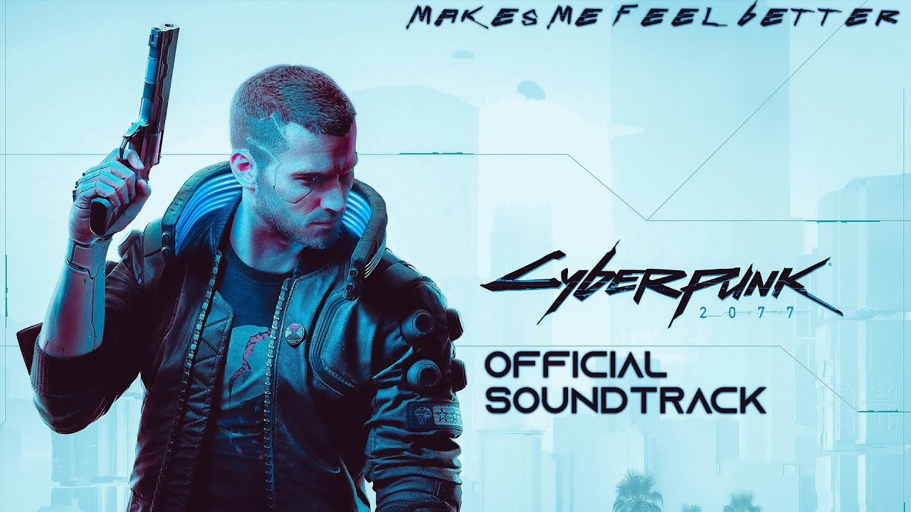 Cyberpunk 2077 (Official Soundtrack) - Makes Me Feel Better (Game OST Music) | Vanity Machine