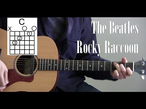 Easy How to Play Rocky Raccoon  The Beatles L26