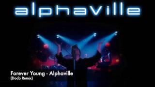 Forever young - Alphaville (Dodo Remix) Mp3