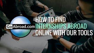 How To Find International Internships On GoAbroad.com