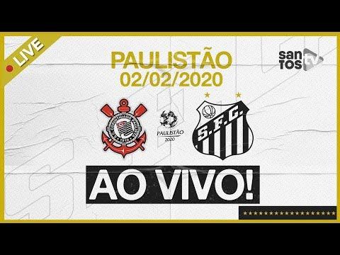 AO VIVO: CORINTHIANS 2 x 0 SANTOS | NARRAÇÃO | PAULISTÃO (02/02/20)