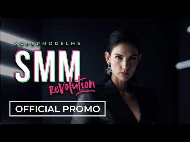 SMM - SUPERMODELME Revolution [Official Promo]