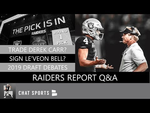 Oakland Raiders Report Q&A: Derek Carr Trade Rumors, Sign Le'Veon Bell, 2019 Draft Targets