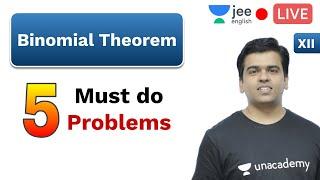 5 Must Do Problems - Binomial Theorem | Unacademy JEE English | IIT JEE Mathematics | Sameer Sir