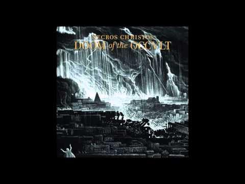 Necros Christos - Doom of the Occult [Full Album - 2011]