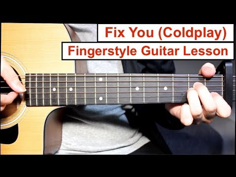 Fix You (Coldplay) | Fingerstyle Guitar Lesson (Tutorial) How to play Fingerstyle
