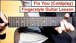 Baixar Fix You (Coldplay) | Fingerstyle Guitar Lesson (Tutorial) How to play Fingerstyle