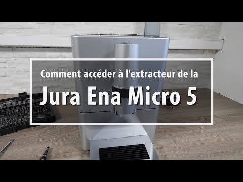 Comment Accéder à L'extracteur De La Jura Ena Micro 5 ?