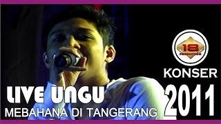 Video AKSI KEREN !!! UNGU LIVE BSD SERPONG 2011 (Live Konser) download MP3, 3GP, MP4, WEBM, AVI, FLV Desember 2017