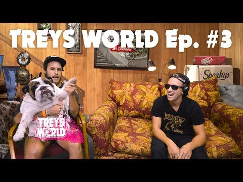 Trey's World - Episode 003