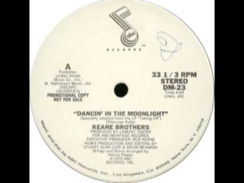 The Keane Brothers - Dancin' In The Moonlight (Special Disco Version)