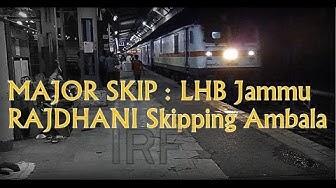 MAJOR SKIP   LHB Jammu Rajdhani Express skipping one of the Important Junction Of IR,Ambala Cantt