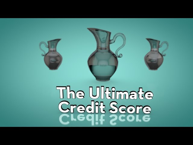 The Ultimate Credit Score
