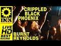 CRIPPLED BLACK PHOENIX - Burnt Reynolds - Greece2016