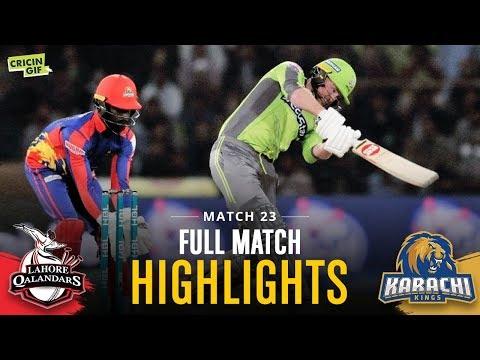 Match 23 - Lahore Qalandars Vs Karachi Kings - Full Match Highlights